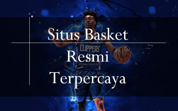 Situs Basket Resmi Terpercaya Bisa Kamu Menangkan Dengan ...