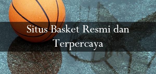 Situs Basket Resmi dan Terpercaya